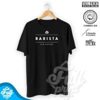 Kaos Baju Barista Coffee Kopi Server Keren Logo Cotton Combed 30