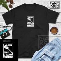 Kaos Baju Cook Chef Life is Taste Tukang Masak Cotton Combed 30s