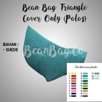 Bean Bag Triangle Polos bahan Suede Mewah, Lembut Premium (COVER ONLY)