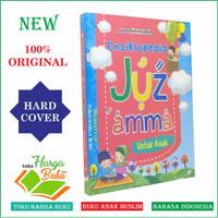 Ensiklopedia Juz Amma Untuk Anak - Al-Kautsar Kids