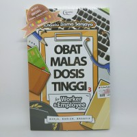 Obat Malas Dosis Tinggi For Worker & Employee Edition by Khalifa Bisma