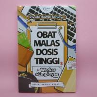 Obat Malas Dosis Tinggi 3 For Worker & Employee Edition By Khalifa B