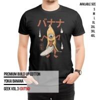 GEEK VOL.3 - YOKAI BANANA  Tshirt  GEEK