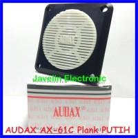 Tweeter AUDAX AX-61C / AX-61-C Nesting Plank Putih Walet AX61C