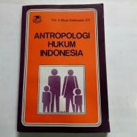 ( ORIGINAL ) ANTROPOLOGI HUKUM INDONESIA