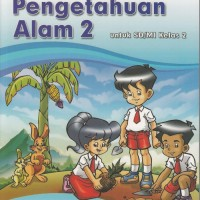 BUKU PROMO Buku BSE: IPA Untuk SD/MI Kelas 2