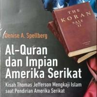 Al Qur'an dan Impian Amerika Serikat