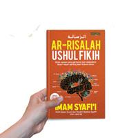 KITAB AR - RISALAH BUKU UTAMA USHUL FIKIH MAZHAB SAFI'I