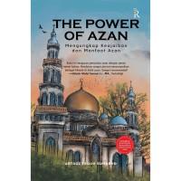 THE POWER OF AZAN - USTADZ TEGUH SUNARYO