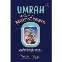 Umrah Anti-mainstream - Nordin Hidayat