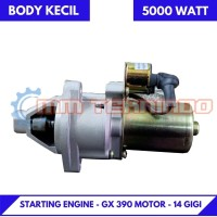 STARTING MOTOR - GX 390 - 14 GIGI- Bensin-5000watt