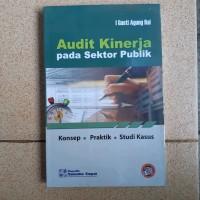 NEW Buku Audit Kinerja Pada Sektor Publik - I Gusti Agu