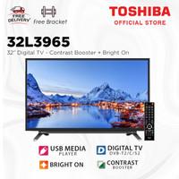 Toshiba LED TV - Digital 32 inch [Free Bracket] 32L3965