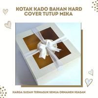 KOTAK KADO BAHAN HARD COVER TUTUP MIKA UNTUK KADO/SOUVENIR/SESERAHAN