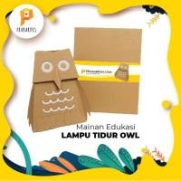 Mainan edukasi PRAKARDUS lampu tidur OWL dari kardus anak kreatif