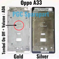 Frame Tulang Tengah Oppo A33 A1603/ Tatakan Lcd Oppo Neo 7 A33W⠀⠀