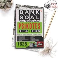 BUKU PSIKOTES TPA+TBS - BANK SOAL FULL PEMBAHASAN PSIKOTES TPA + TBS