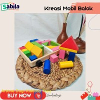 Mainan Edukasi Anak dari Kayu : MOBIL BALOK untuk usia 2 tahun ke atas