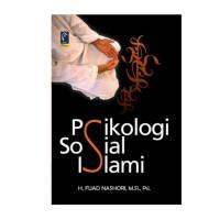 BUKU PSIKOLOGI SOSIAL ISLAMI - FUAD NASHORI