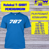 Baju Kaos T-Shirt Penerbangan Pesawat BOEING 787 Aviation Aviasi