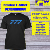 Baju Kaos T-Shirt Penerbangan Pesawat BOEING 777 Aviation Aviasi