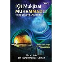 191 Mukjizat Muhammad Saw Yang Jarang Diketahui - Abdul Aziz bin Muham