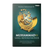 Muhammad saw Sang Revolusioner - Maulana Muhammad Ali