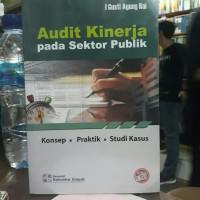 Audit kinerja pada sektor publik karangan I gusti agung rai.