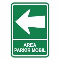 Rambu Petunjuk Arah Area Parkir Mobil 35cm x 50cm Plat Alumunium