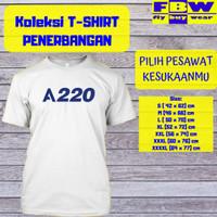 Pesawat AIRBUS A220 Baju Kaos T-Shirt Penerbangan Aviation Aviasi - Putih, S