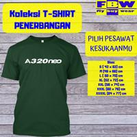 Pesawat AIRBUS A320NEO Baju Kaos T-Shirt Penerbangan Aviation Aviasi