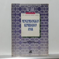 Buku PENDIDIKAN ANAK MENURUT ISLAM - MENGEMBANGKAN KEPRIBADIAN ANAK