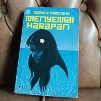 Novel Maria A. Sardjono Menyemai Harapan