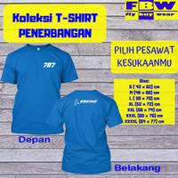 Pesawat BOEING 787 Baju Kaos T-Shirt Penerbangan Aviation Aviasi