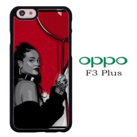 Casing OPPO F3 PLUS Rihanna Black N Red S0247