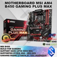 MOTHERBOARD MSI B450 GAMING PLUS MAX AMD AM4 RYZEN MURAH
