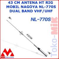 43 CM ANTENA HT RIG MOBIL NAGOYA NL-770S NL770S DUAL BAND VHF/UHF