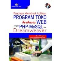 buku Panduan Membuat Aplikasi Program Toko berbasis WEB dengan PHP-MyS