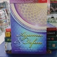 Agama & Irfan - Wahdat Al Wujud dalam Ontologi dan Antropologi Serta