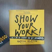Best Seller Buku Austin Kleon - Steal Like An Artist & Show Your Work!
