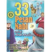 Buku 33 Pesan Nabi Untuk Anak Muslim Kisah Seru Penuh Hikmah