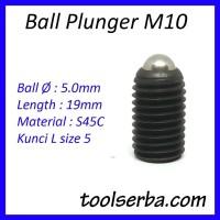 Ball Plunger M10 x 19 Kunci L Stopper Catcher Baut Baja Headless Screw