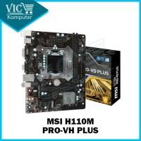 MSI H110M-PRO VH PLUS / PRO VH PLUS / PRO-VH PLUS (Socket 1151 DDR4)