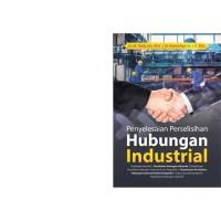 Buku Penyelesaian Perselisihan Hubungan Industrial