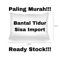 [SISA IMPORT] Bantal Tidur Paling Murah Ready Stock