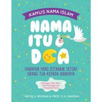 Kamus Nama Islam: Nama Itu Doa
