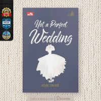 Le Mariage Not a Perfect Wedding by Asri Tahir