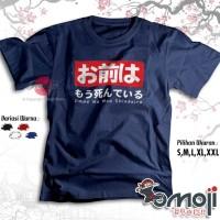 Kaos Baju Omae Wa Mou Shindeiru Hiragana Jepang - Tshirt Anime Japan - Hitam, S