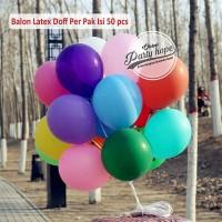 Balon Latex doff 1 PACK ISI 50 Pcs / Balon Per Pack / Balon Karet doff