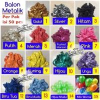 Balon Latex Metalik 1 PACK ISI 50 Pcs / Balon Per Pack / Balon Karet